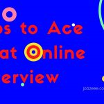 Tips to Ace That Online Interview
