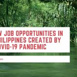 10 New Job Opportunities in the Philippines Created by the COVID-19 Pandemic