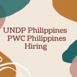 UNDP Philippines | PWC Philippines Hiring